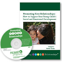 Promoting First Relationships Parent/Caregiver DVD