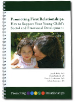 Promoting First Relationships Parent/Caregiver Book